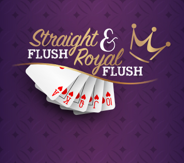Straight Flush and Royal Flush in the Poker Room